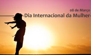 Parlamentar lembra importância do Dia Internacional da Mulher